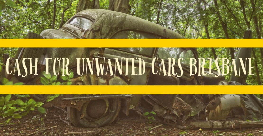 Cash For Unwanted Cars Brisbane – Cash For Unwanted Cars – Medium
