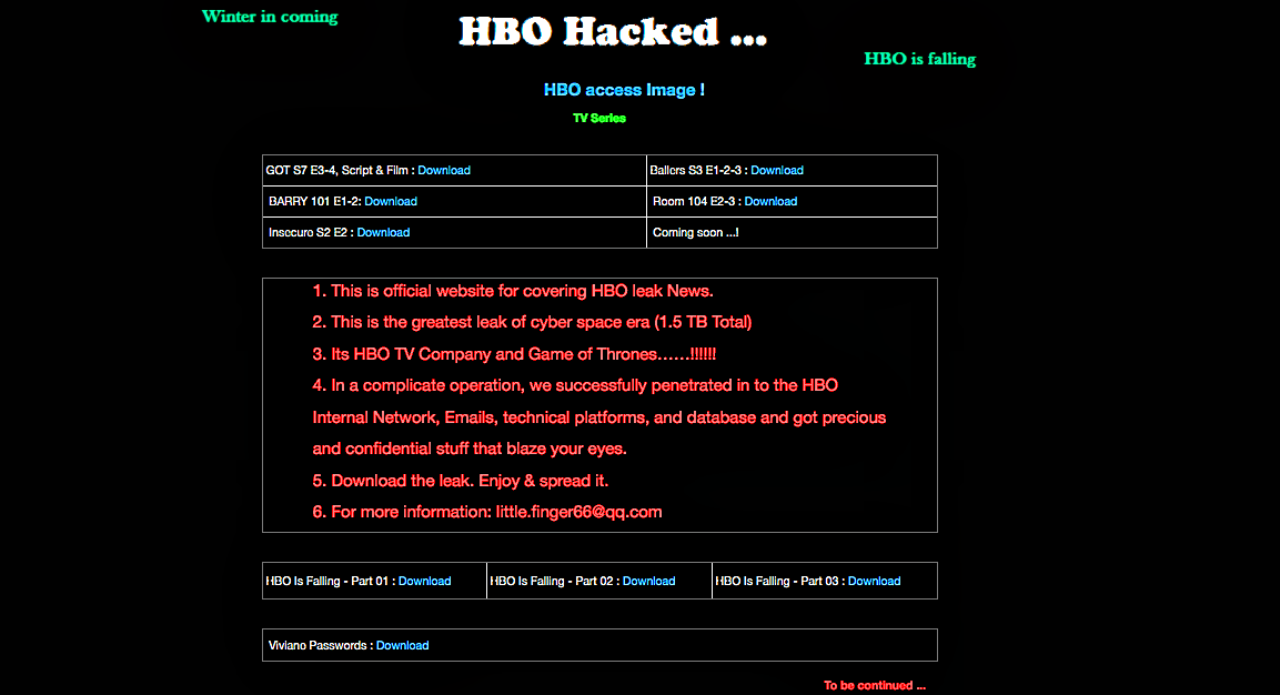 Elegant On 31st July, HBO (Home Box Office) Was Reported To Have Suffered A Massive  Data Breach Where Hackers Claimed To Have Made Away With 1.5 Terabytes Of  Data.