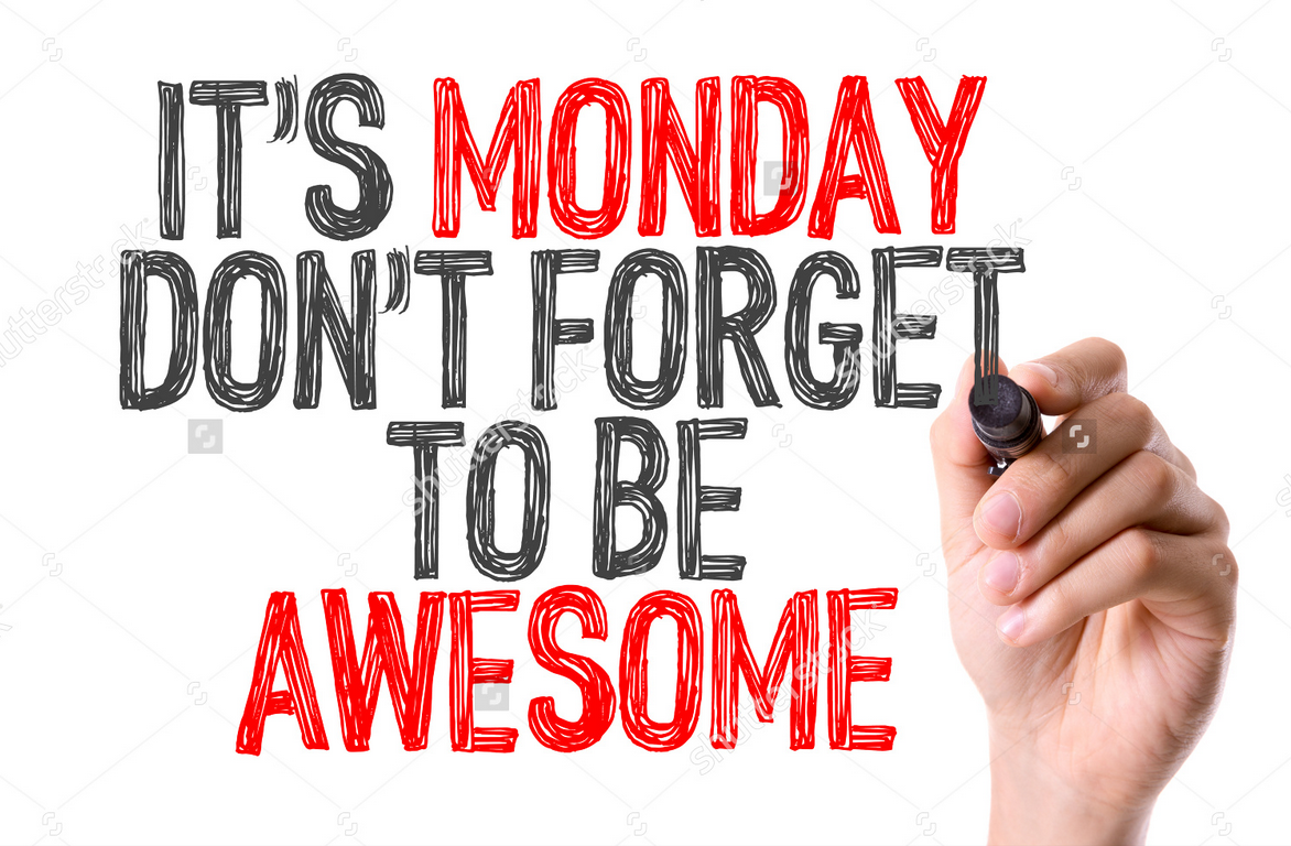 Its monday dont forget to be awesome joshua b lee medium its monday dont forget to be awesome thecheapjerseys Images