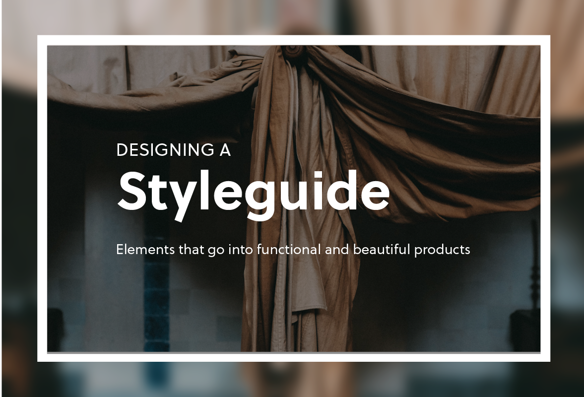 Define Elements Of Design : Designing a styleguide elements that go into building compelling