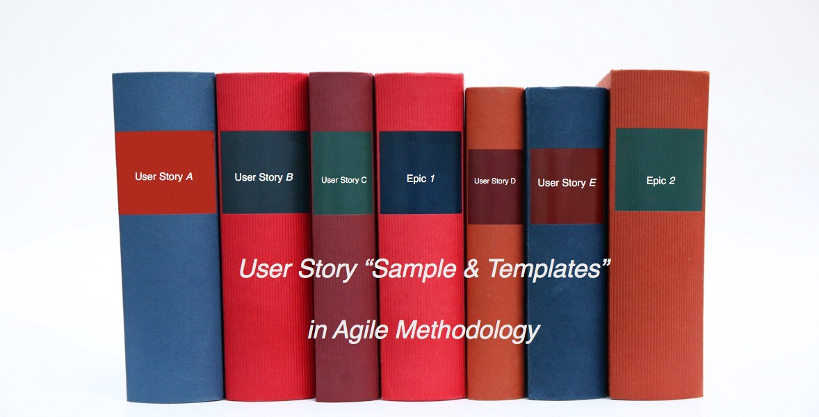 Writing User Stories Examples And Templates In Agile Methodologies