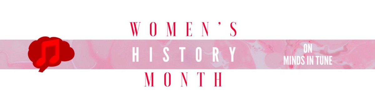 Women's History Month on Minds in Tune