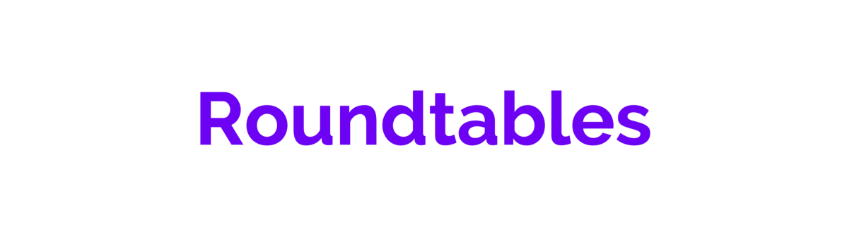 Roundtable Insights