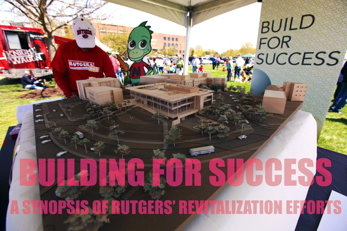 building for success a synopsis of rutgers u0027 revitalization efforts