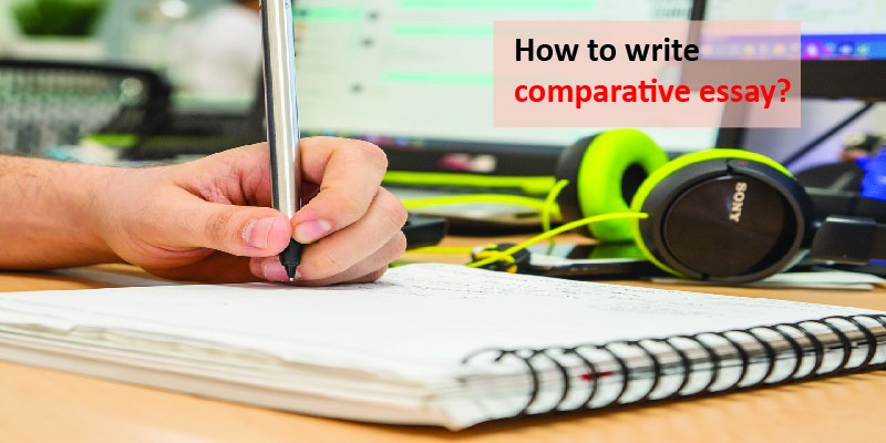 Persuasive Topics For Essays The Difficult Part In Writing A Comparative Essay Is That Most People  Hardly Even Know What A Comparative Essay Is Writing Essay Is Something  All Students  Multiculturalism Essays also Expository Essay Samples How To Write Comparative Essay  Uniresearchers  Best Academic  Persuasive Essay Articles