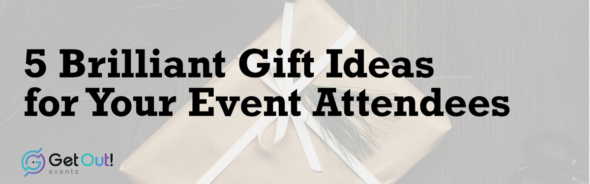 5 Brilliant Gift Ideas for Your Event Attendees 1