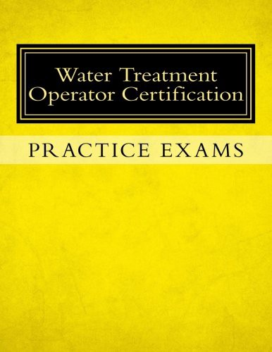 Download [PDF] Practice Exams: Water Treatment Operator ...