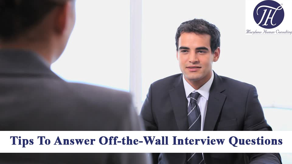 4 Steps for Answering Off-the-Wall Interview Questions