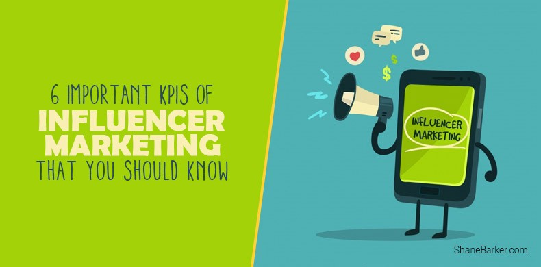 6 Important KPIs of Influencer Marketing That You Should Know