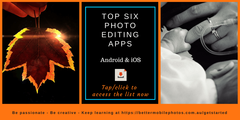 Download our recommended top six mobile photo editing apps for Android and iOS