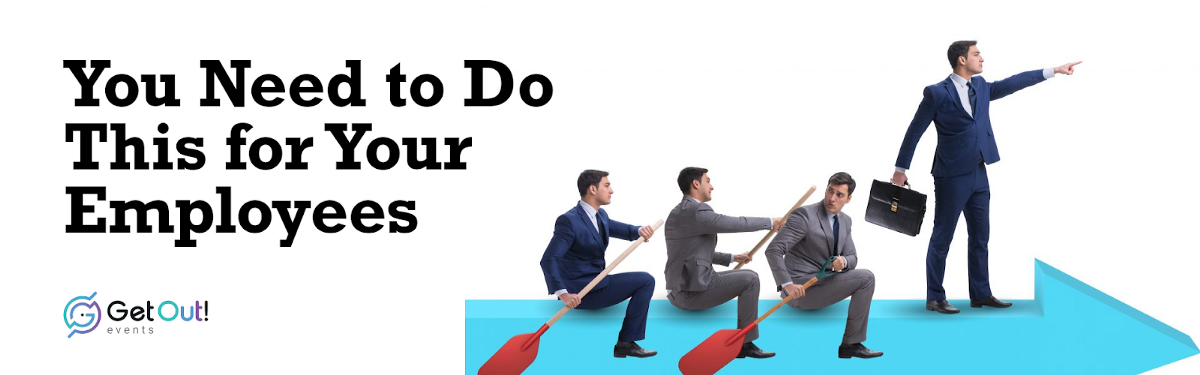 You Need to Do This for Your Employees 1