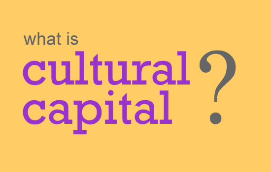 examples of cultural capital in education