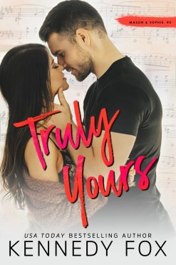 Truly Mine & Truly Yours by Kennedy Fox: Double Cover Reveal