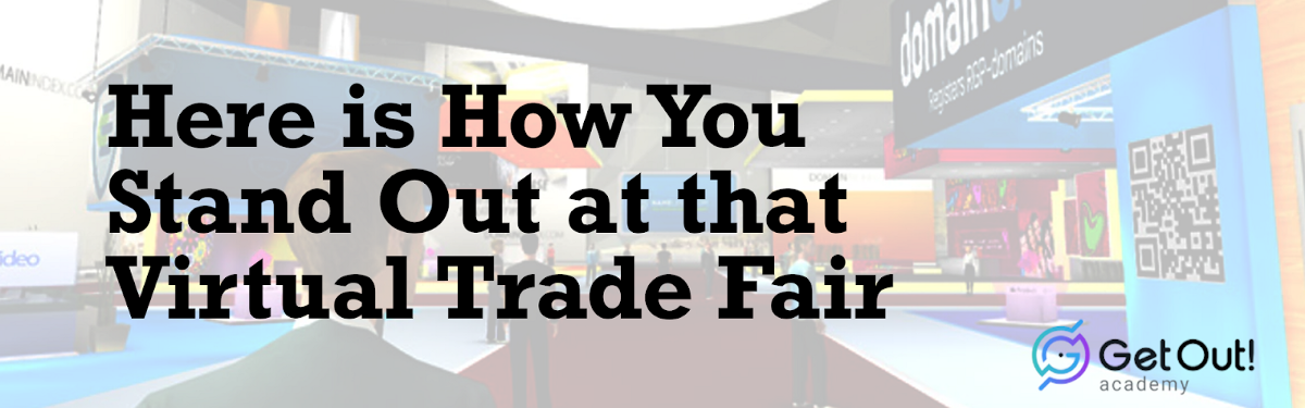Here is How You Stand Out at that Virtual TradeFair 1