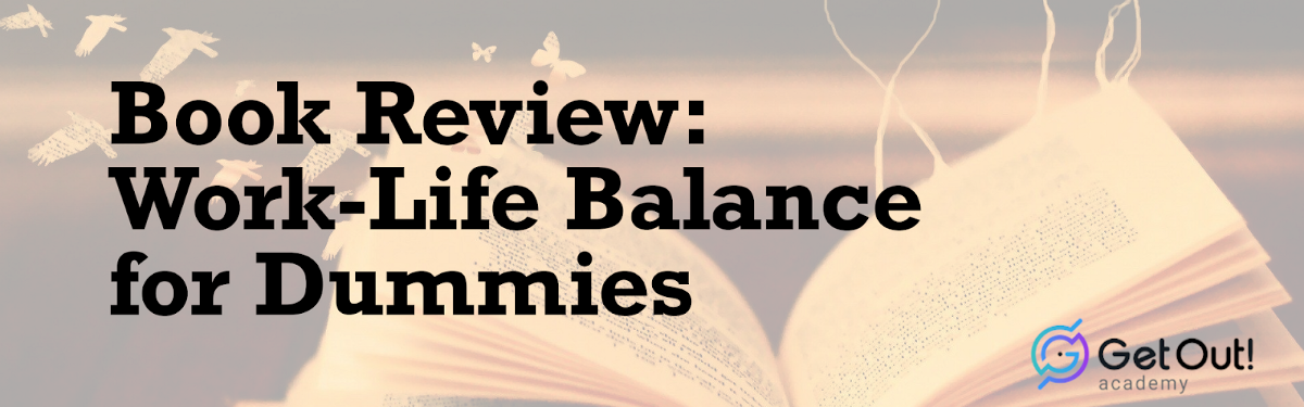 Book Review: Work-Life Balance for Dummies 1