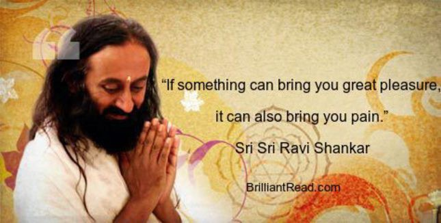 Top 20 Sri Sri Ravi Shankar Quotes On Love Life Death And Happiness