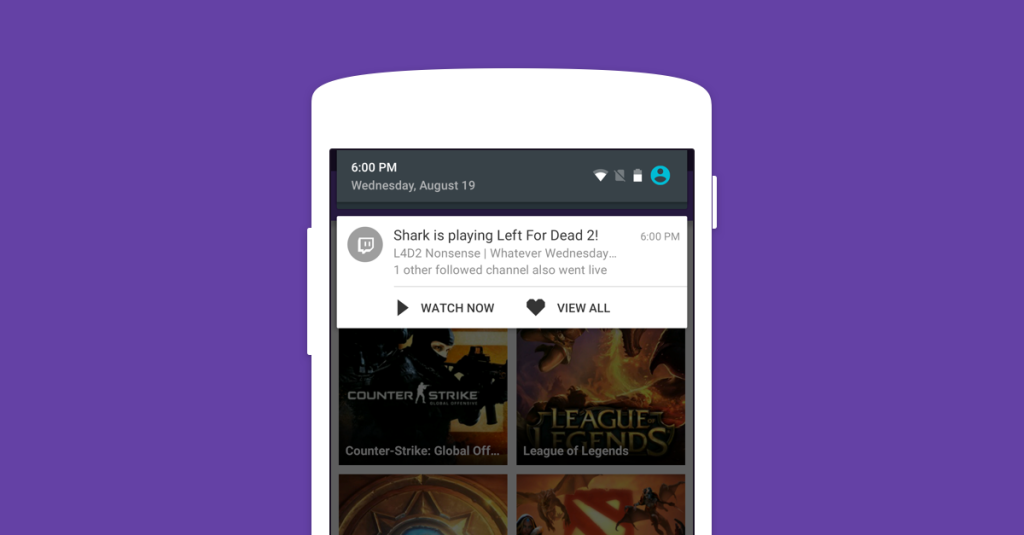 Push notifications for Android are here! \u2013 Twitch Blog