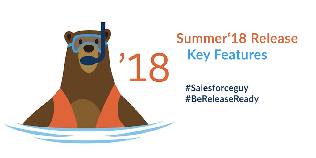 Top New Features Coming In Salesforce Summer 18 Release