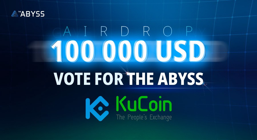 Vote for The Abyss on KuCoin Exchange! – The Abyss Platform – Medium