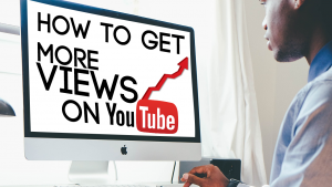 How To Get More Views On YouTube: 5 Free Ways To Get More Views On Your YouTube Channel | grow on youtube