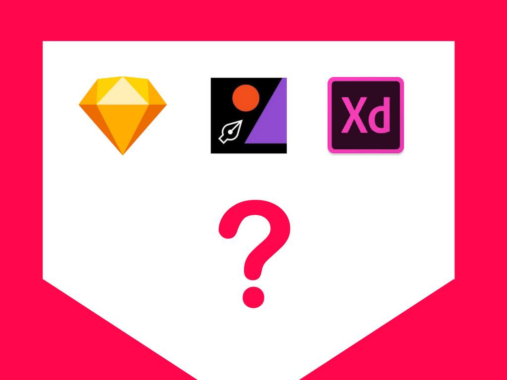 Which UI Design Tool To Choose Sketch Figma Or Adobe XD