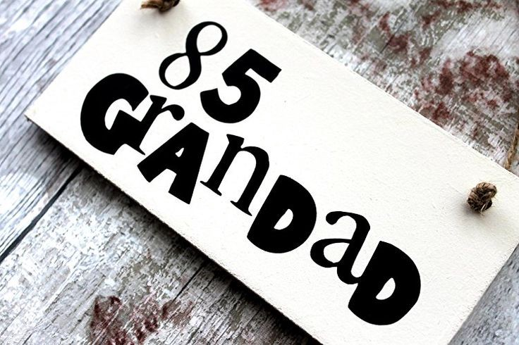 MadeAt94 85th Grandad Birthday Gift Sign Gifts For Men