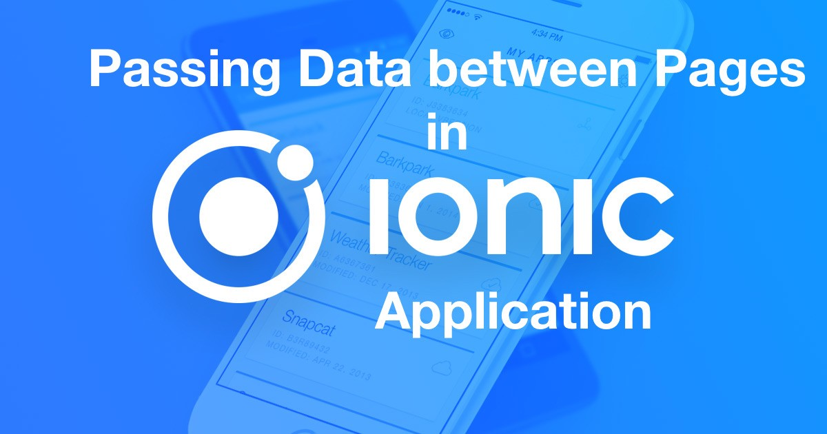 Passing Data Between Pages In An Ionic Application Hacker Noon