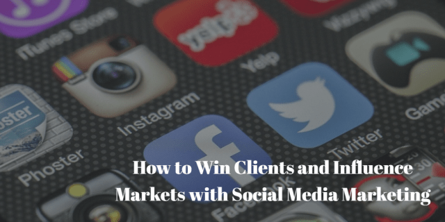 Guest Post: How to Win Clients and Influence Markets with