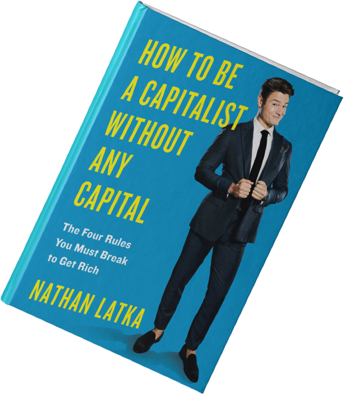 Nathan Latka Book Review 13 Reasons You Must Read How To Be A