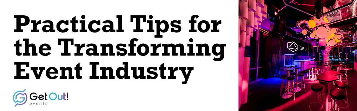 Practical Tips for the Transforming EventIndustry 1