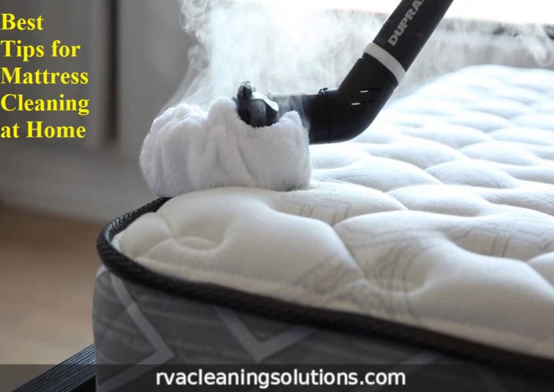 Best Tips For Mattress Cleaning At Home Rva Cleaning Solutions