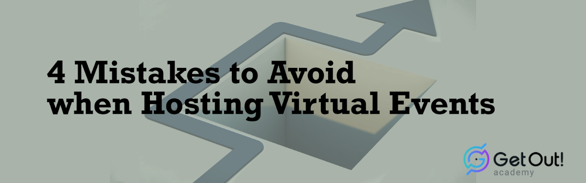 4 Mistakes to Avoid when Hosting VirtualEvents 1
