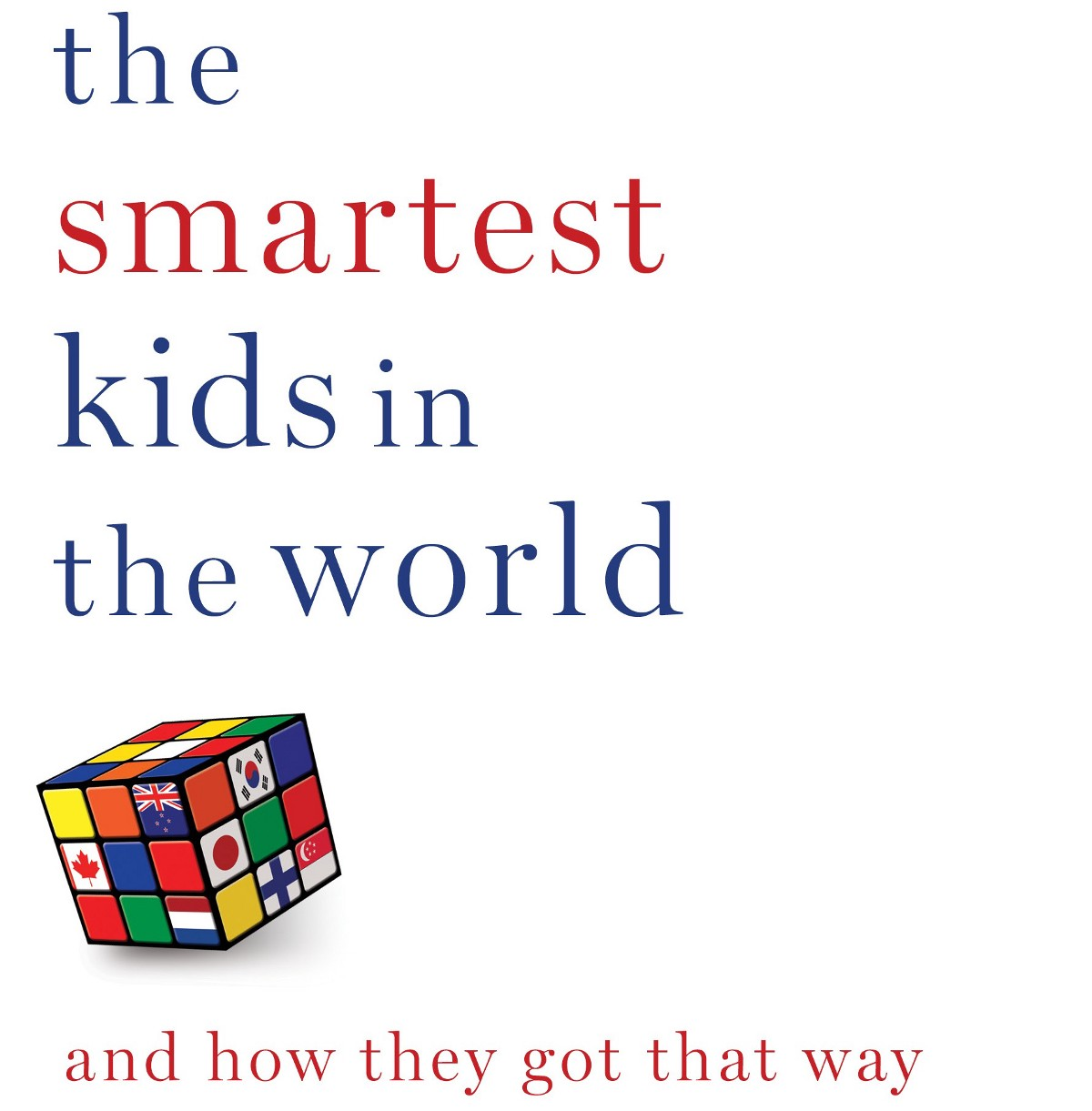 How Do Other Countries Create Smarter Kids – Game changing