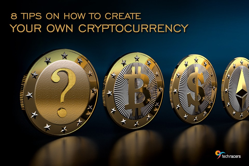 Build my own cryptocurrency