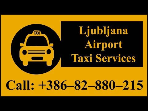 Taxi Ljubljana airport to Bled +386–82–880–215 – Money Tuber