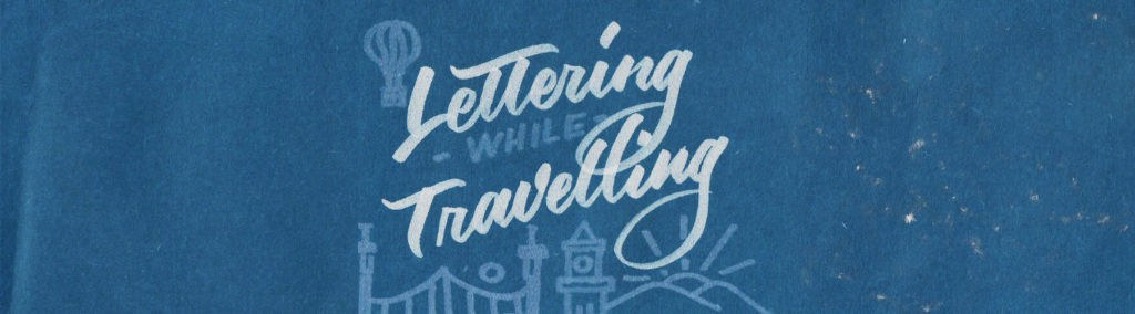 Lettering while Traveling