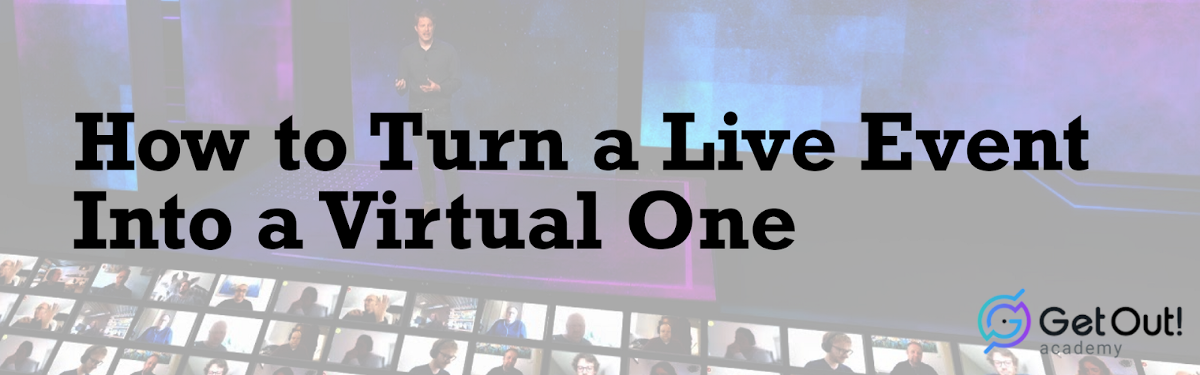 How to Turn a Live Event Into a Virtual One 1