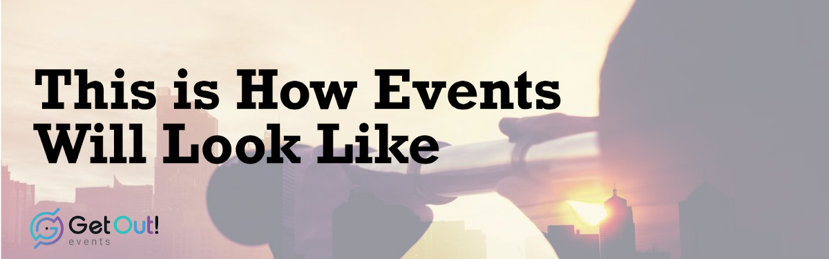 This is How Events Will LookLike 1