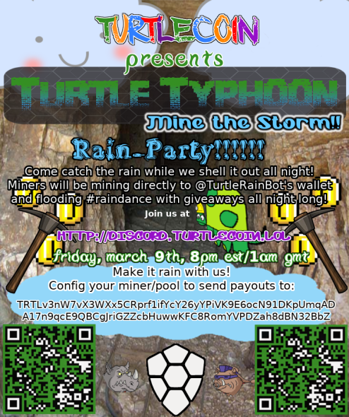 Tonight's Turtle Typhoon Event!! Free TRTL!! Mine the Storm!You are Invited  to the Raindance Party!