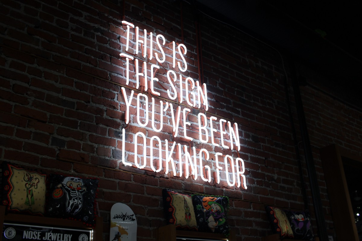 Neon Sign - This is the sign you've been looking for