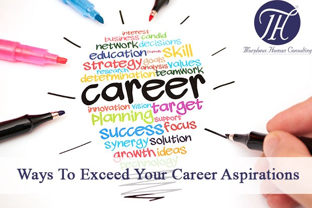 Ways To Exceed Your Career Aspirations Morpheus Gulf Medium