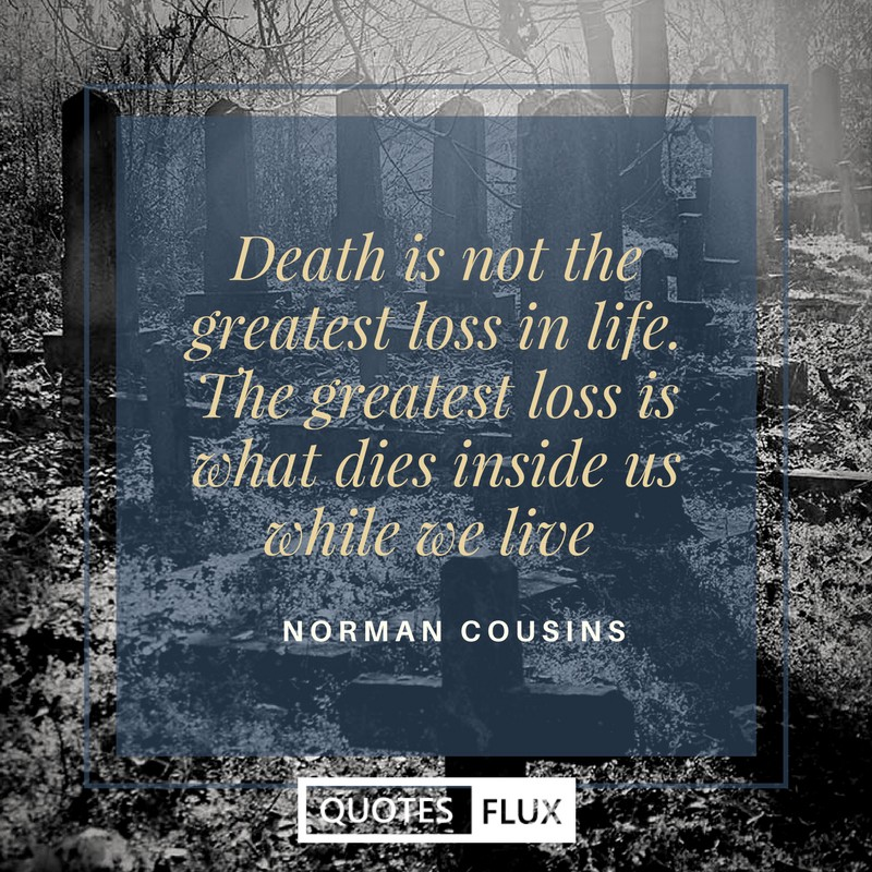 Beautiful Inspirational Quotes On Death Life Reality And Soul