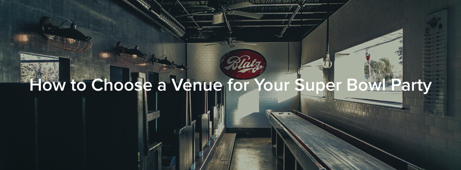 How to Choose a Venue for Your Super Bowl Party