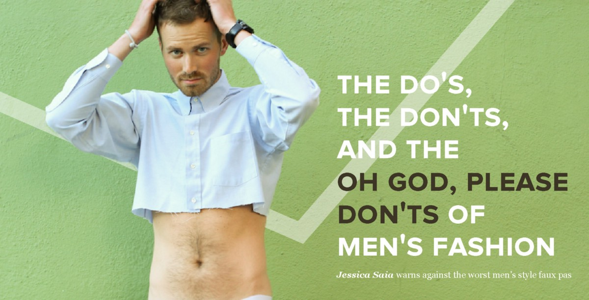 "The Dos, the Don'ts and the ""Oh God, Please Don'ts"" of Men ..."