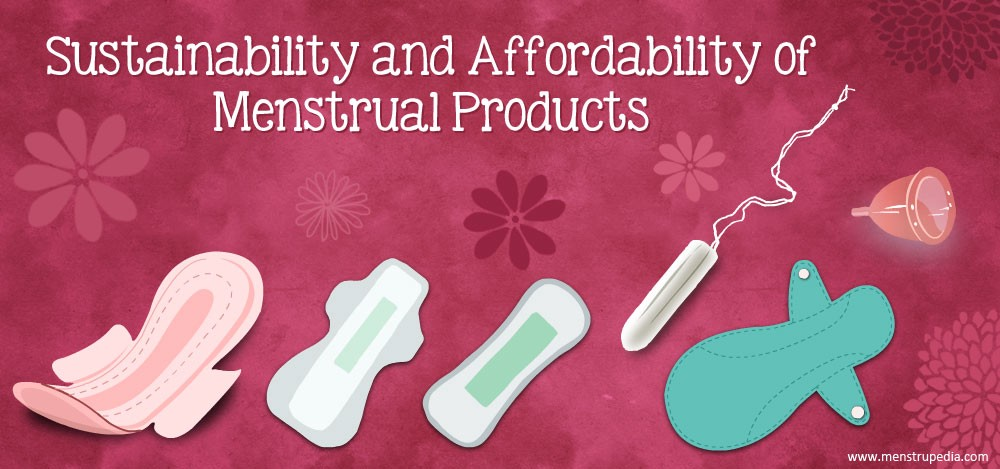 Sustainable Menstruation- The Impact of Menstrual Products on the Environment