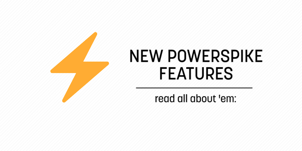 3 New Filters on the PowerSpike 2 0 Pre-Release – Aaron