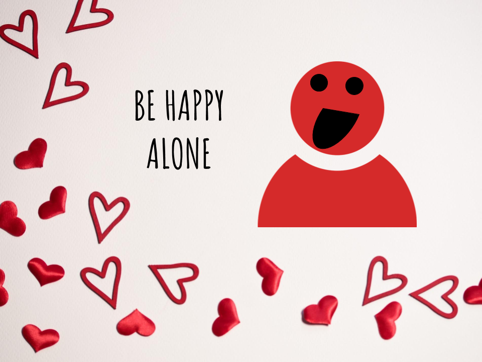 Ways to be single and happy