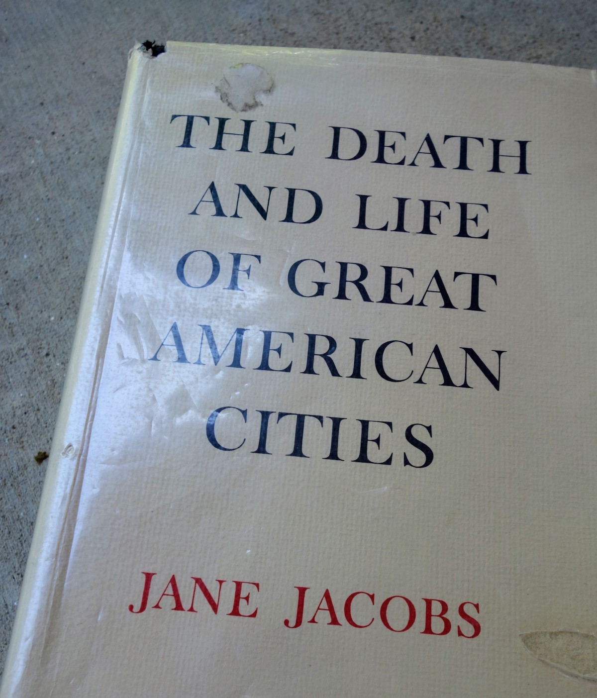 the death and life of great american cities essay The death and life of great american cities (1961) national review's list of the top 100 nonfiction books of the 20th century.