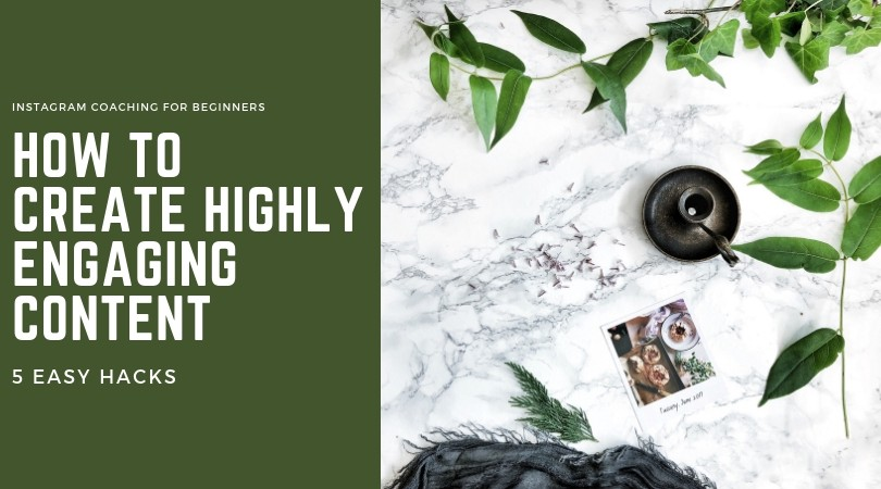 How to create highly engaging content on Instagram?
