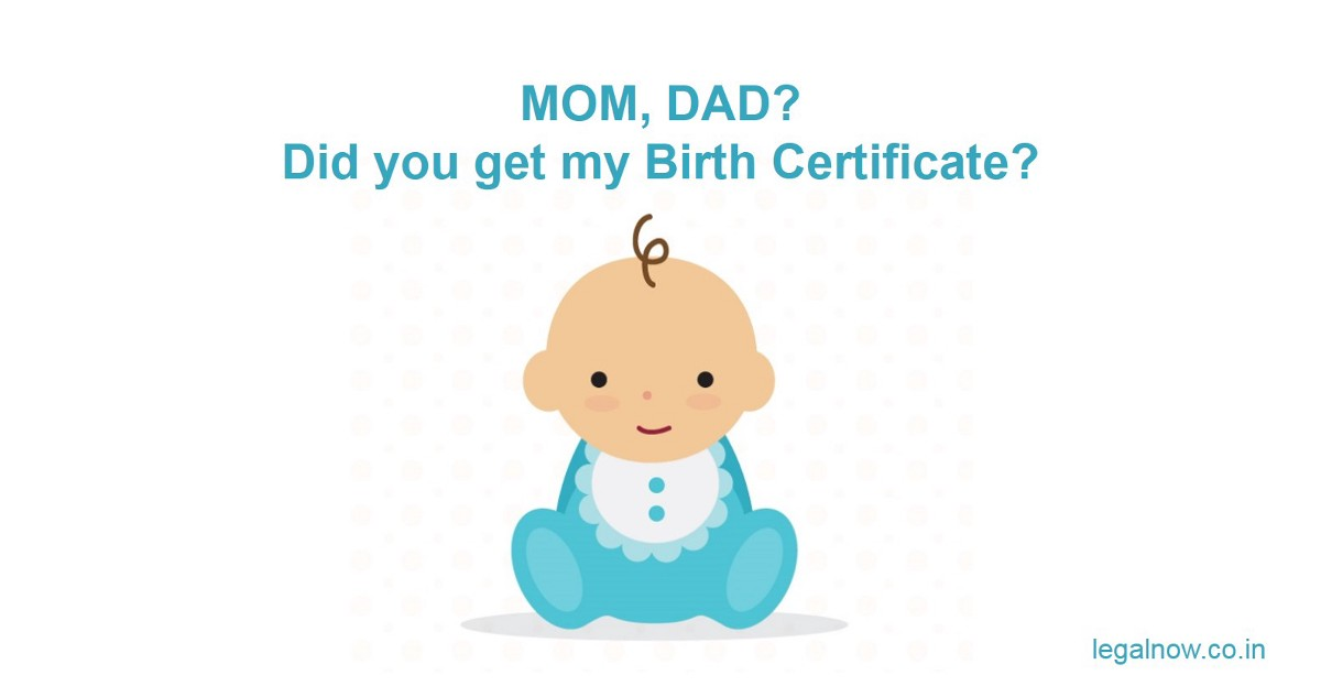 7 Easy Steps to get the Birth Certificate for your new born child in ...